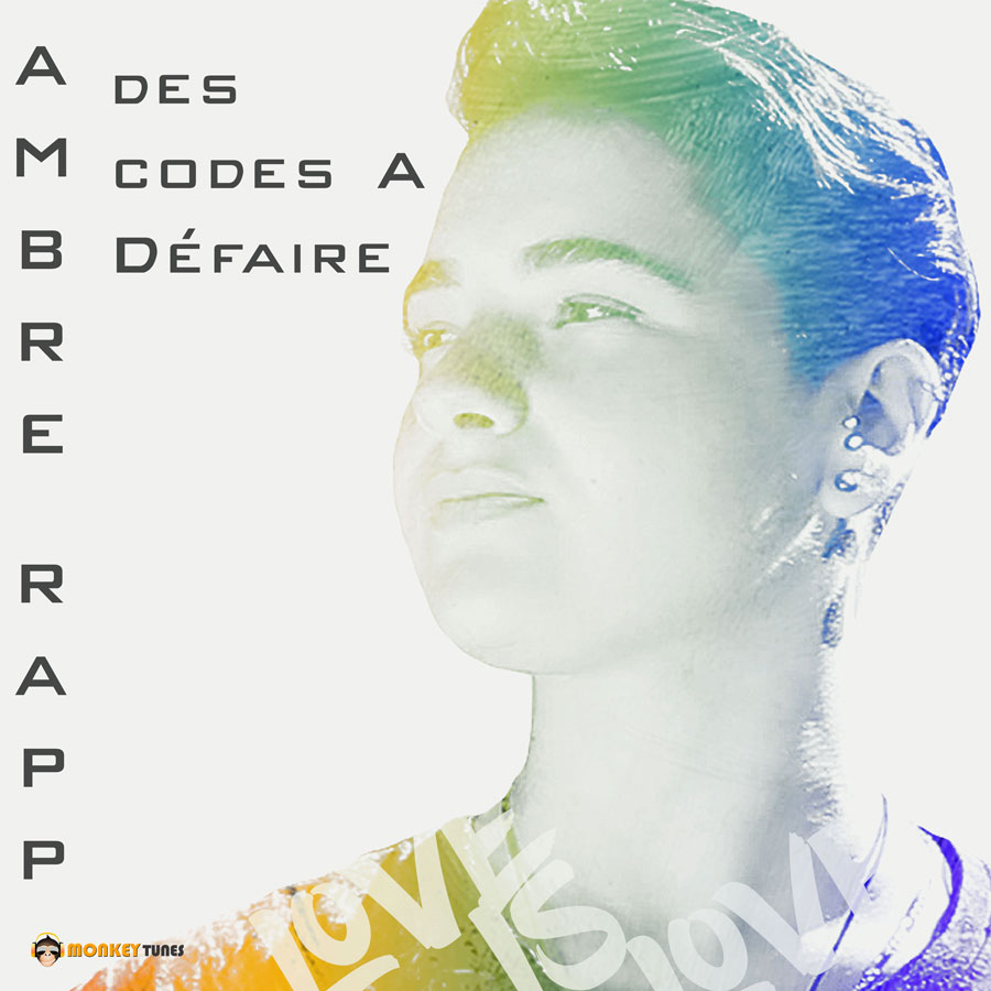 Des codes à défaire – AMBRE RAPP (radio edit)